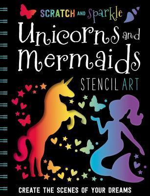 Scratch and Sparkle Mermaids/Unicorns Stencil Art