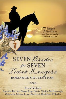 Seven Brides for Seven Texas Rangers Romance Collection: 7 Rangers Find Love and Justice on the Texas Frontier