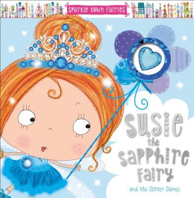 Sparkle Town Fairies: Susie the Sapphire Fairy