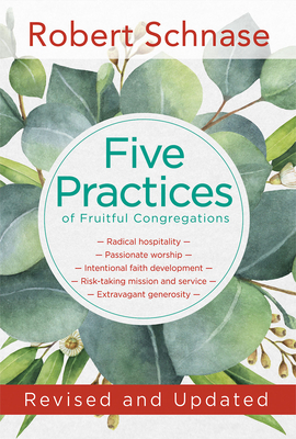 Five Practices of Fruitful Congregations: Revised and Updated