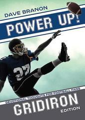 POWER UP! DEVOTIONAL THOUGHTS FOR FOOTBALL FANS