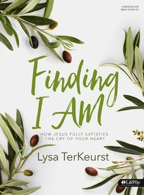 Finding I Am - Leader Kit: How Jesus Fully Satisfies the Cry of Your Heart