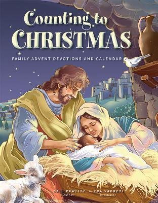 Counting to Christmas: Family Advent Devotions