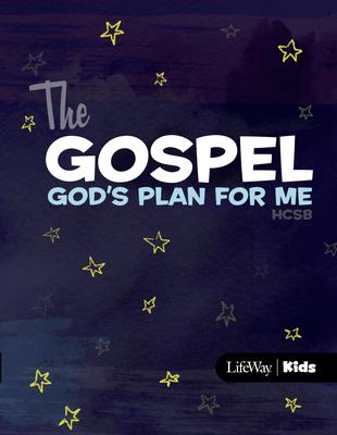 The Gospel: God's Plan for Me (Csb)