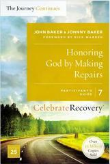 HONORING GOD BY MAKING REPAIRS PARTICIPANT'S GUIDE