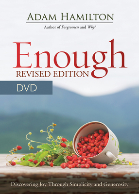 Enough Revised Edition DVD: Discovering Joy Through Simplicity and Generosity