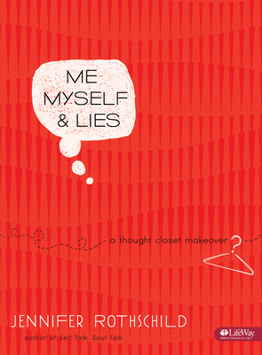 Me, Myself & Lies - Bible Study Book: A Thought Closet Makeover
