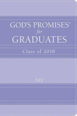 God's Promises for Graduates: Class of 2018 - Lavender NIV: New International Version
