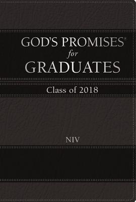 God's Promises for Graduates: Class of 2018 - Black NIV: New International Version