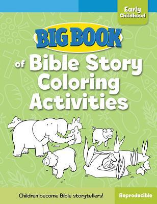 Big Book of Bible Story Coloring Activities for Early Childhood