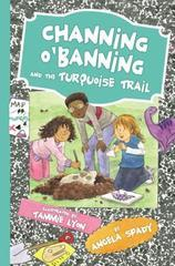 CHANNING O'BANNING AND THE TURQUOISE TRAIL