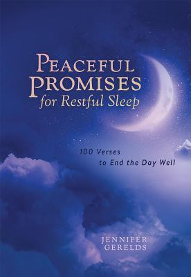 Peace Promises for Restful Sleep: 100 Verses to End the Day Well