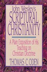 JOHN WESLEY'S SCRIPTURAL CHRISTIANITY