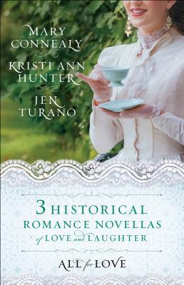 All for Love: Three Historical Romance Novellas of Love and Laughter