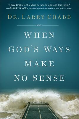 When God's Ways Make No Sense