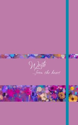 Write Journal (Orchid): ...from the Heart