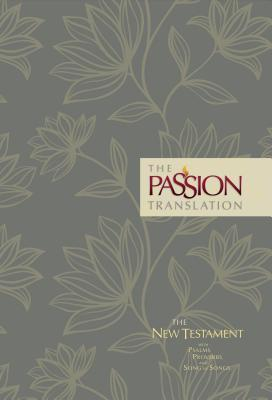 The Passion Translation New Testament (Floral)