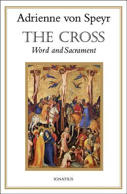 The Cross: Word and Sacrament
