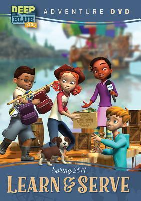 Deep Blue Kids Learn & Serve Adventure DVD Spring 2018