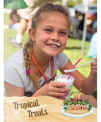 Tropical Treats Leader Manual