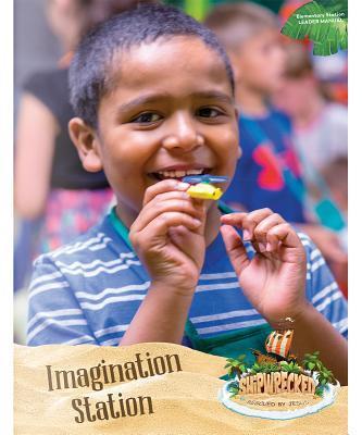 Imagination Station Leader Manual