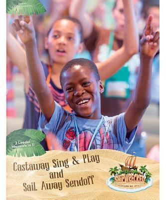 Castaway Sing & Play Leader Manual