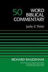 JUDE TO 2ND PETER WORD BIBLICAL COMMENTARY VOL. 50