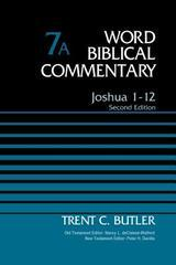 JOSHUA 1-12 WORD BIBLICAL COMMENTARY 7A