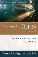 GOSPEL OF JOHN 1-4 THE COMING OF THE LIGHT VOL. 1