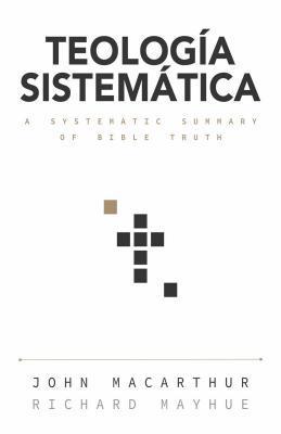 Teologia Sistematica: Un Estudio Profundo de la Doctrina Biblica