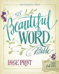 NIV BEAUTIFUL WORD BIBLE LARGE PRINT