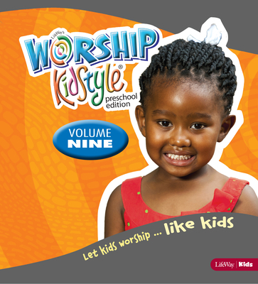 Worship Kidstyle: Preschool All-In-One Kit Volume 9