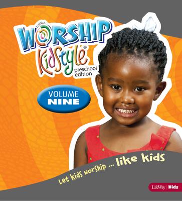 Worship Kidstyle: Preschool All-In-One Kit Volume 9