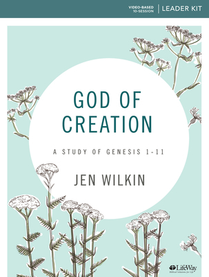 God of Creation - Leader Kit: A Study of Genesis 1-11