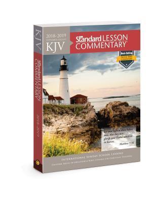 KJV Standard Lesson Commentary(r) 2018-2019