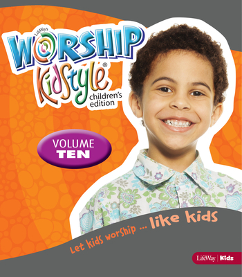 Worship Kidstyle: Children's All-In-One Kit Volume 10