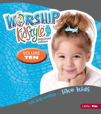 Worship Kidstyle: Preschool All-In-One Kit Volume 10