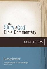 MATTHEW THE STORY OF GOD BIBLE COMMENTARY