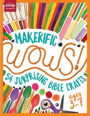 Makerific Wows!: 54 Surprising Bible Crafts (for Ages 3-7)