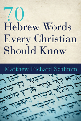70 Hebrew Words Every Christian Should Know