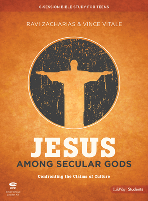 Jesus Among Secular Gods - Teen Bible Study Leader Kit: Confronting the Claims of Culture
