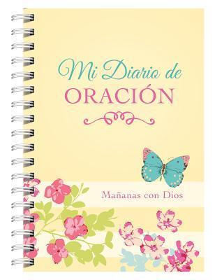Mi Diario de Oracion: Mananas Con Dios