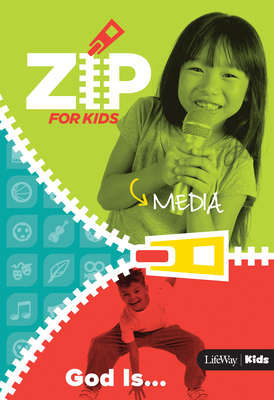 Zip for Kids Media: God Is