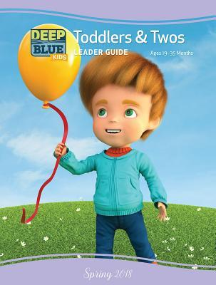 Deep Blue Kids Toddlers & Twos Leader Guide Summer 2018