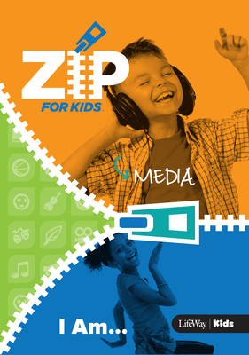 Zip for Kids: I Am...Zip Media