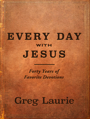 Every Day with Jesus: Forty Years of Favorite Devotions