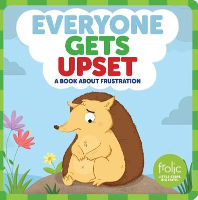 Everyone Gets Upset: Frolic First Faith