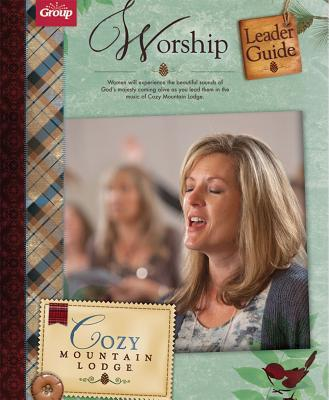 Cozy Mountain Lodge Worship Leader Guide