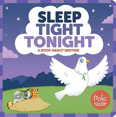 Sleep Tight Tonight: Frolic First Faith