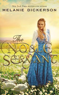 The Noble Servant